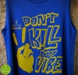 regata don´t kill my vibe