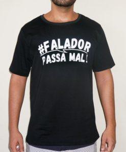 Falador Passa Mal Camiseta